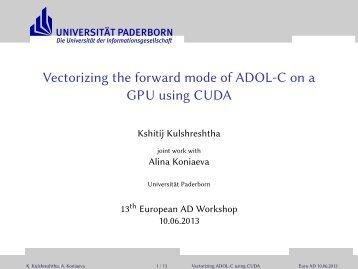 Vectorizing the forward mode of ADOL-C on a GPU ... - Autodiff.org
