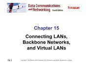 Chapter 15 Connecting LANs, Backbone Networks, and Virtual LANs