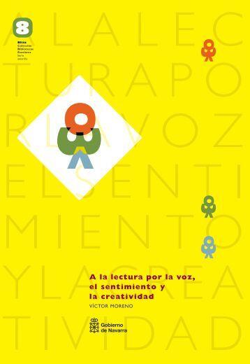 A la lectura por la voz, el sentimiento y la creatividad. - Navarra