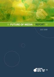 Future of Media Report 2008 - Ross Dawson