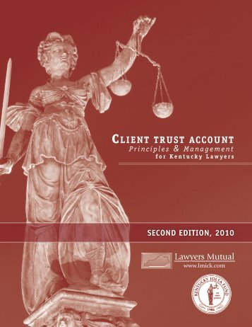 Client Trust Account - Lawyers Mutual Insurance