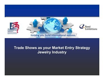 Trade Shows as your Market Entry Strategy Jewelry Industry