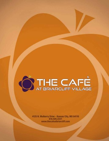 4125 N. Mulberry Drive - The Cafe at Briarcliff Village