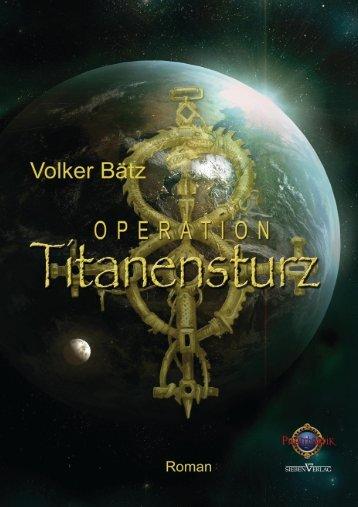 Operation Titanensturz - Sieben Verlag