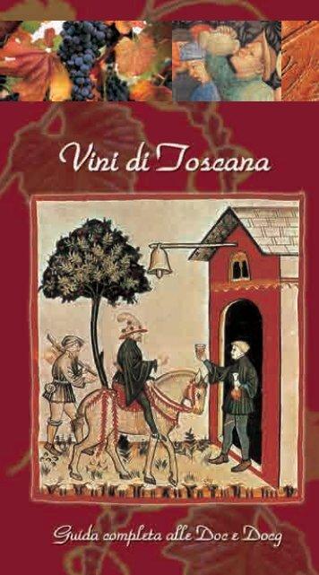 V ini di Toscana. Guida completa alle Doc e Docg - Turismo in ...