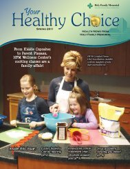 Inside this issue: - Holy Family Memorial Hospital