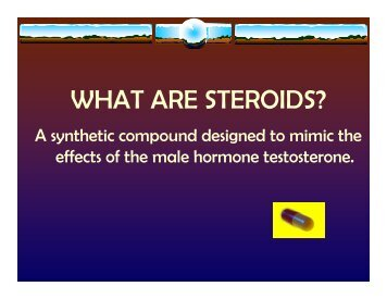 WHAT ARE STEROIDS? - Campus Health