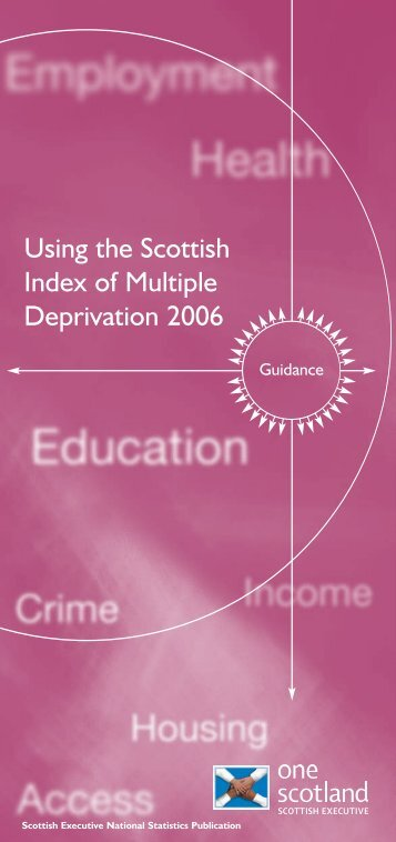 Using the Scottish Index of Multiple Deprivation 2006: Guidance