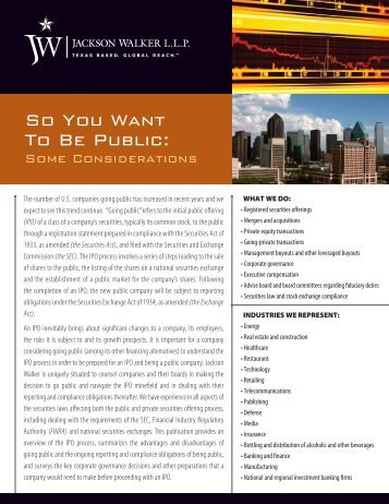 So You Want To Be Public: - Jackson Walker LLP