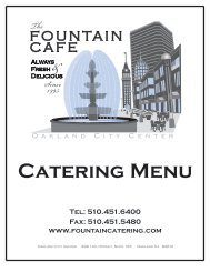 Catering Menu Tel: 510.451.6400 Fax - Fountain Cafe and Catering