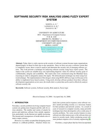 software security risk analysis using fuzzy Information security risk analysis methods and research trends: ahp and fuzzy comprehensive method ming-chang lee national kaohsiung university of applied science, taiwan abstract information security risk analysis becomes an increasingly essential component of organization's operations.