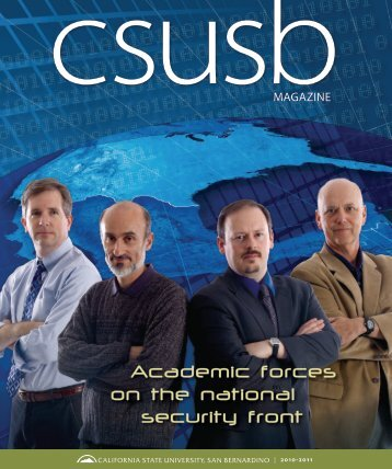 Academic forces on the national security front - CSUSB Magazine ...