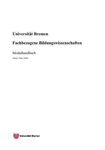 Universität Bremen Fachbezogene Bildungswissenschaften (PDF)