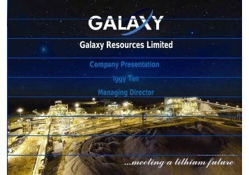 Corporate Presentation - Galaxy Resources