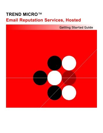 Trend Micro Email Reputation Services, Hosted Getting Started Guide