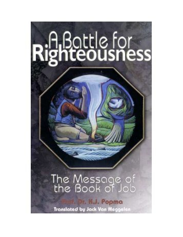 A Battle for Righteousness - of Life Redeemed