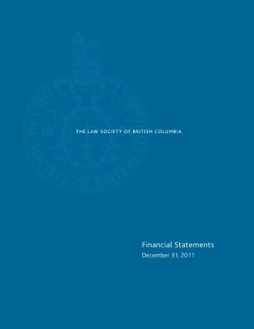 2011 financial statements - The Law Society of British Columbia