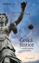 Česká justice - otázka správy a nezávislosti - Rekonstrukce státu