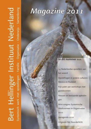 Magazine 2011 (pdf) - Bert Hellinger Instituut Nederland