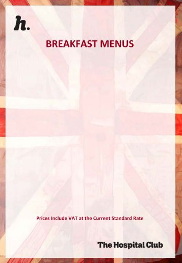 BREAKFAST MENUS - The Hospital Club