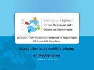 La question de la mobilité urbaine en Méditerranée - Euromedina