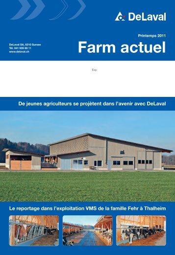 Farm actuel printemps 2011 (PDF - 5290 KB) - DeLaval