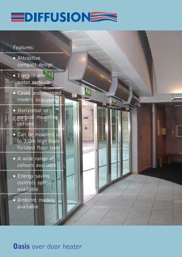 Oasis over door heater - 1st Systems Engineering