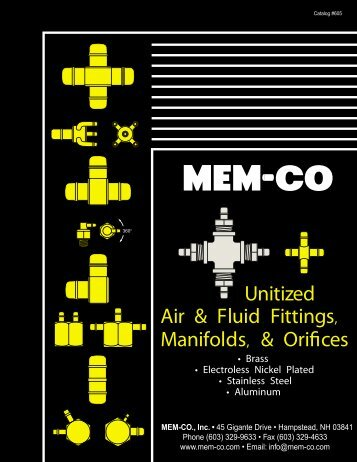 Unitized Air & Fluid Fittings, Manifolds, & Orifices - MEM-CO