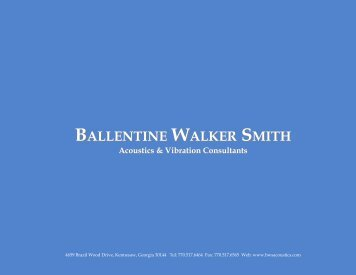 BALLENTINE WALKER SMITH Acoustics ... - BWS Acoustics