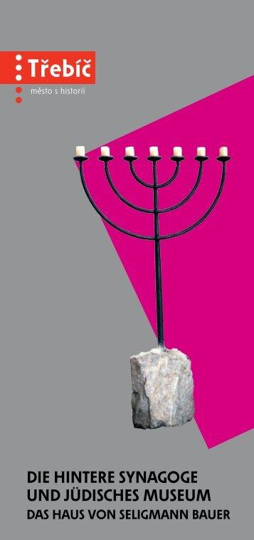 Die Hintere Synagoge unD jüDiScHeS MuSeuM - Třebíč