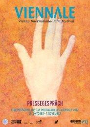 finden Sie die kompletten Presseunterlagen zum Gespräch - Viennale
