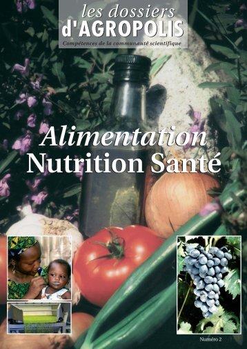 Alimentation, Nutrition, Santé - Agropolis International