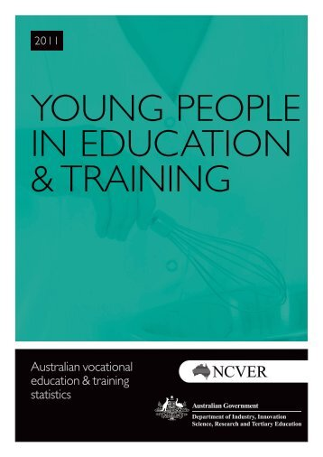 Young people in education and training 2011 - National Centre for ...