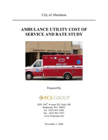 ambulance utility cost of service and rate study - City Of Aberdeen ...