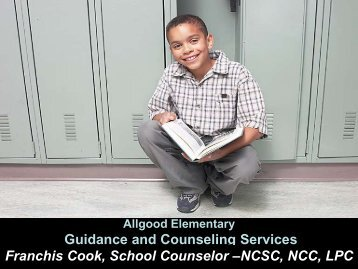 Why Elementary School Counselors? - DeKalb County Schools