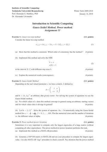 Introduction to Scientific Computing Gauss-Seidel Method. Power ...