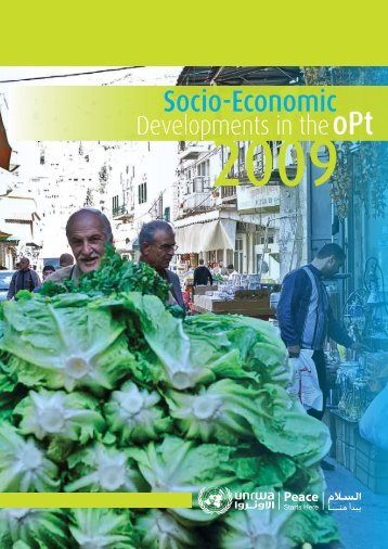 Socio-Economic Developments in the oPt 2009 - Unrwa