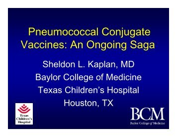 Pneumococcal Conjugate Vaccines: An Ongoing Saga