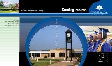 Catalog 2008-2009 - Arkansas Northeastern College