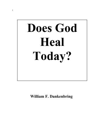 Does God HEAL Today? (PDF) - Triumphpro.com