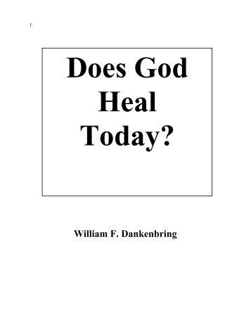 Does God HEAL Today? (PDF) - Triumphpro.com