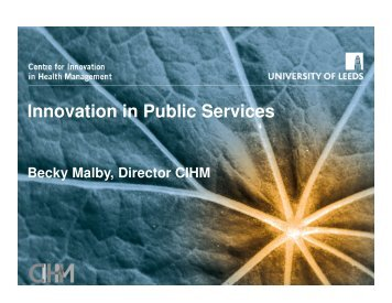 Innovation in Public Services - Centre for Innovation in Health ...