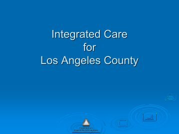Integrated Care for Los Angeles County Los Angeles County - UCLA ...