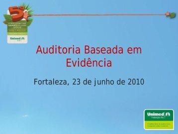 Auditoria Baseada em Evidência - Unimed do Brasil
