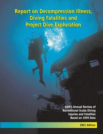 DAN 2001 Report on DCI, Diving Fatalities, and - Divers Alert Network