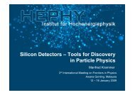 Silicon Detectors – Tools for Discovery in Particle Physics - HEPHY