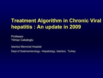 Therapeutic algoritm in the treatment of chronic hepatitis in Turkey.