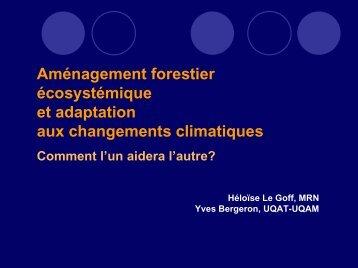 Aménagement forestier écosystémique et adaptation aux ... - Ouranos