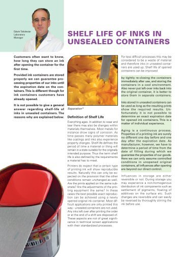 Shelf life of inks in unsealed containers - Coates Screen