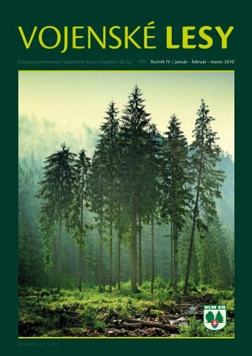 Časopis zamestnancov - Vojenské lesy a majetky SR, š.p.